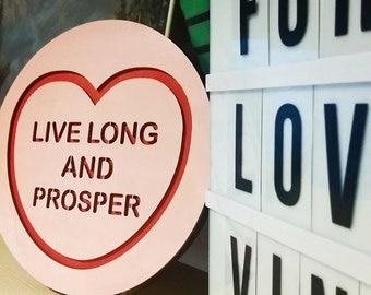 Live Long and Prosper STAR TREK Candy Love Heart Wall Hanging.