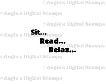 Sit, Read, Relax Quote Digital Stamp Image