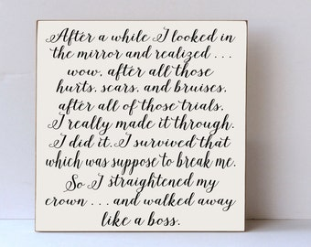 Like a Boss Wood Sign, Inspirational Sign, Courage, Motivational Wood Sign, Straightened My Crown, Wall Art, Desk Sign, Gift for Friend