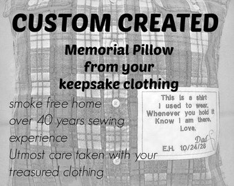 Custom Created Memorial Pillow Cover from your treasured article of clothing, Made to Order