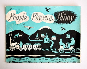 People Places & Things Booklet, BBC Broadcasts to Schools Autumn 1958