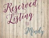 Reserved Listing for Mindy