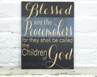 Police Officer Gift Blue Stripe Sign Men in Blue Blessed are the Peacemakers Matthew 5:9