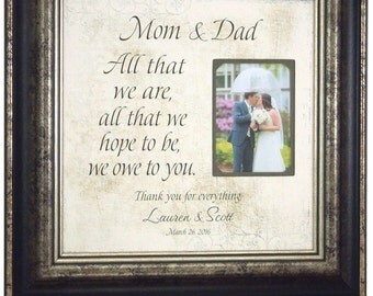 Personalized Picture Frame, ALL THAT WE Are, Parents of the Bride Gift, wedding decoration, bridal shower gift, 16 X 16