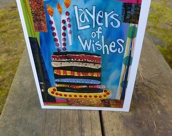 LAYERS OF WISHES, Birthday Card, Birthday Cake,Collage Card,Art Card, Celebration, Bakers Birthday, Mixed Media by Seattle Artist Mary Klump