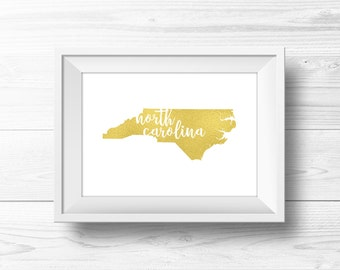 Gold Foil North Carolina Wall Art -- Gold Foil Art, Gold NC Art, White and Gold, Gold Home Decor, Gold Wall Art, Printable, Instant Download