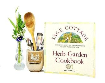 1991 Sage Cottage Herb Garden Cookbook Dorry Baird Norris 90s Vintage Kitchen Garden Cook Book Grow Use Fresh Herbs Seasonal Meals