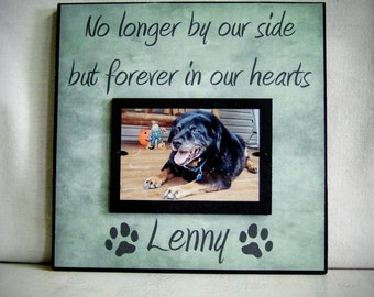 Personalized Pet Picture Frame, Custom Dog Memorial, Dog lover, Pet Gift, In memory of, Cat Frame, No Longer By Our Side