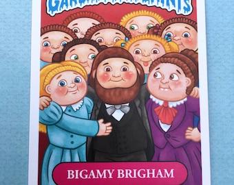 "5"" x 7"" Bigamy Brigham Garbage Pail Saints Jumbo Card"