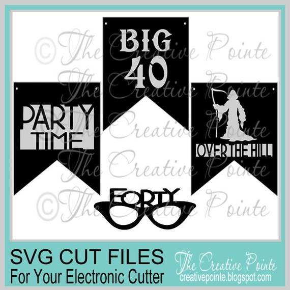 40th Birthday Banners And Photo Prop SVG Cutting Files