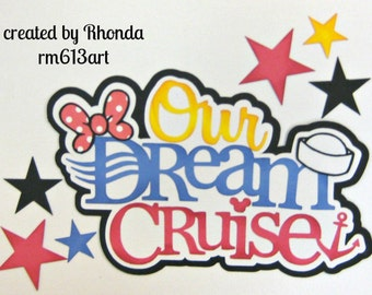 Disney Dream Cruise Mickey title paper piecing for  premade scrapbook page title by Rhonda rm613art