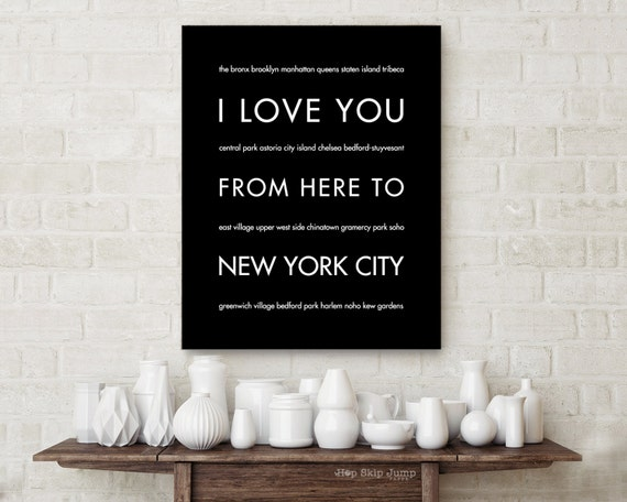 NYC Art Print, Home Decor, I Love You From Here To New York City, Shown in Black, Free U.S. Shipping