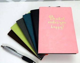 Do What Makes You Happy Pu Leather A6 Notebook