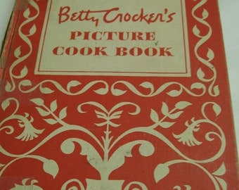 Betty Crocker's Picture Cook Book Circa 1950 First Edition 2nd Printing Mid Century Vintage Recipes Book Hard Cover Great Pictures