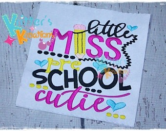 Back to School - Little Miss Pre-School Cutie - Embroidered Appliqued Shirt
