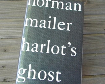 Norman Mailer The Harlots Ghost 1991 stated first edition with dustcover