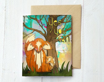 """Greeting Card """"Yes You Can"""" 5.5x4 -Foxes - Sunset - Kraft paper envelope"""