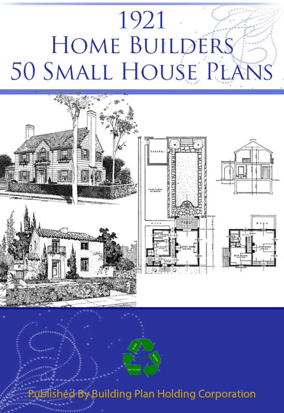 1921 Home Builders Plan Book With 50 American Small House