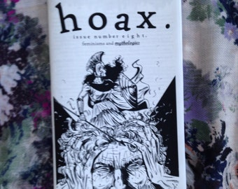 Hoax 8: Feminisms and Mythologies