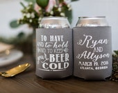 Custom Wedding Favors, To Have and To Hold To Keep Your Beer Cold, Wedding Gifts, Personalized Wedding Favors, Bridal Shower Favors, 1212