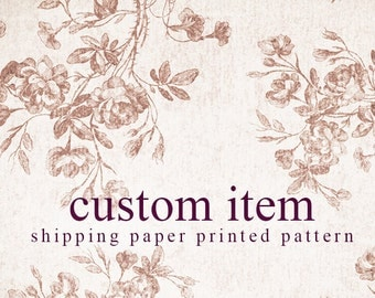 Custom item - shipping cost any one paper printed pattern