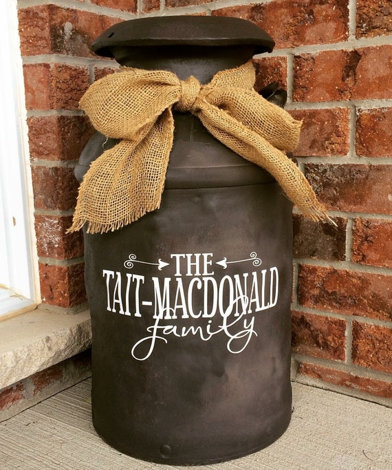 Personalized Family Name Decal For Milk Can Front Door Or
