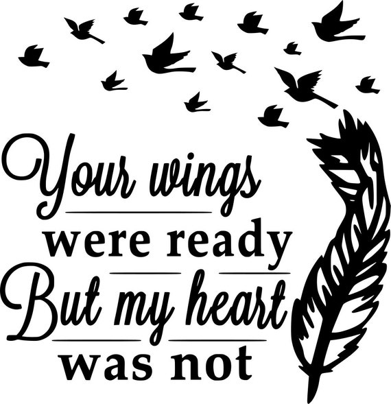 Top high quality diy images for pinterest tattoos for Your wings were ready but my heart was not tattoo
