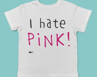 I Hate Pink! childrens' organic cotton t shirt- lighter colours