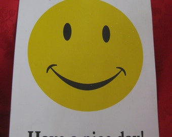 VINTAGE Have a Nice Day! Smiley Sign