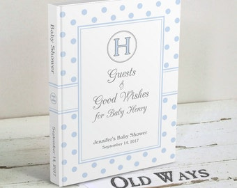 Sweet Classics Blue Baby Shower Guest Book for a Boy - Monogram, Polka Dot - Wishes for Baby Book Personalized for a Baby Boy Shower