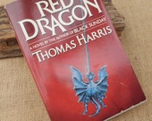 Red Dragon by Thomas Harris  Copyright 1981