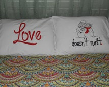 """NEW ITEM! - Couples Pillowcases """"Love doesn't melt."""" Hand Painted"""