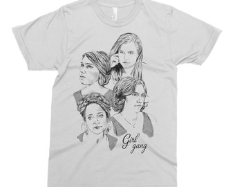Girl Gang - Girls Shirt - Lena Dunham Shirt - Girl Gang Shirt - Illustrated Shirt - Funny T-Shirt - Pop Culture T-Shirt