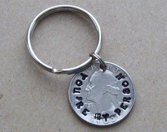 You're my person quarter coin keychain key chain keyring fob handmade hand stamped on a genuine U.S quarter coin. You are my person.