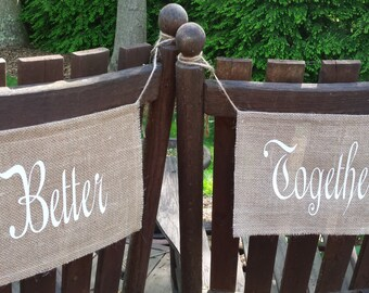 Burlap Chair Signs, Wedding Chair Signs, Mr and Mrs Chair Signs, Better Together, Burlap Wedding, Rustic Wedding, Burlap Banner