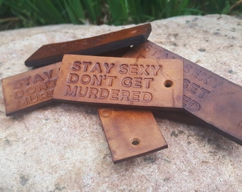 My Favorite Murder Keychain - Stay Sexy Don't Get Murdered