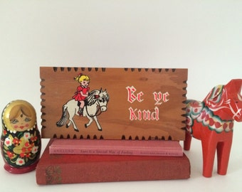 Vintage Wooden Plaque - Be Ye Kind