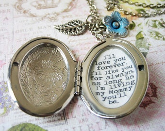 I'll love you forever I'll like you for always as long as im living my mommy you'll be locket jewelry for mother mommy mom inspirational