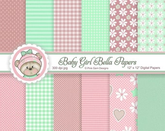Baby Girl Bella - Digi Papers - 12 Baby Prints  Downloadable Paper Pack. Papercrafting and Small Commercial Use
