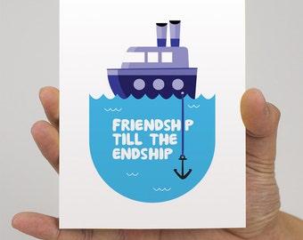 Friendship: Friend Ship Card