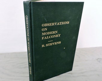 Vintage Falconry Book - Observations On Modern Falconry by Ronald Stevens - 1973 - Rare - Falconry Newsletter