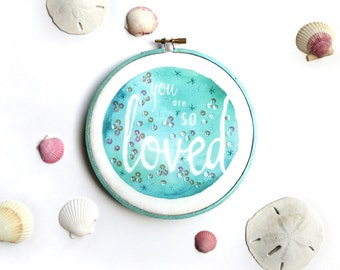 Ocean Nursery Decor, You Are SO Loved Baby Room Art, Mom Gift, Mermaid Nursery Aqua Wall Art, Baby Girl Nautical Nursery Embroidery Hoop Art