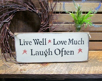 Wood Sign, Live Well Love Much Laugh Often, Wood Sign Saying, House Sign, Friend Gift, Housewarming Gift, Wooden Sign, Love Much
