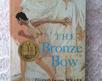 The Bronze Bow, Vintage Children's Book by Elizabeth George Speare, John Newberry Medal Book