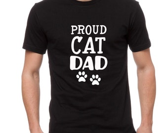 Cat Dad Father's Day Shirt- Proud Dog Dad