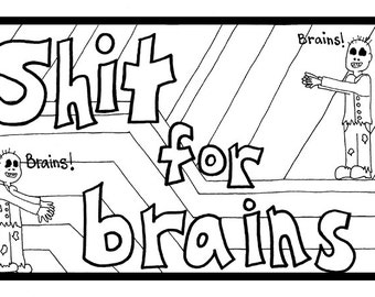 Shit for Brains Swearing Zombie Adult Coloring Sheet Instant Download