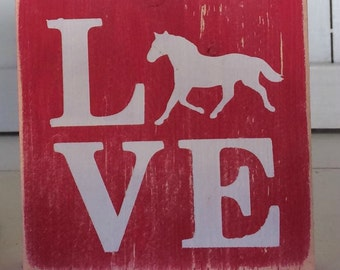 Love Horse Shelf Sitter Sign *Farming, Country, 4-H