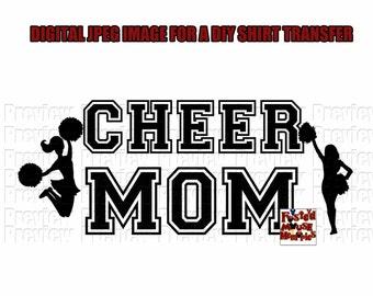 Cheer Mom T-shirt Transfer Design - DIY Cheerleading Mom Shirt - Digital Download Shirt Transfer Cheer Mom Image T-shirt Transfer