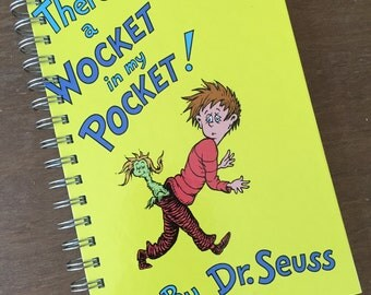 Theres a Wocket in My Pocket Dr. Seuss Beginner Books Recycled Journal Notebook