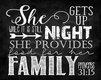 Scripture Art - Proverbs 31:15 ~ Chalkboard Style
